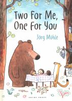 Cover image for Two for me, one for you