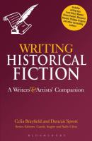 Cover image for Writing historical fiction : a writers' and artists' companion
