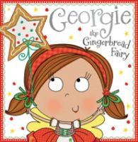 Cover image for Georgie the Gingerbread Fairy