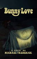 Cover image for Bunny Love : a novel