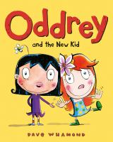 Cover image for Oddrey and the new kid