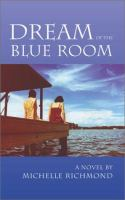 Cover image for Dream of the blue room : a novel