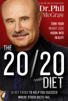 Cover image for The 20/20 diet : turn your weight loss vision into reality : 20 key foods to help you succeed where other diets fail