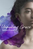 Cover image for Unmaking Grace