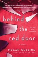Cover image for Behind the red door : a novel