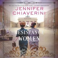 Cover image for Resistance women a novel