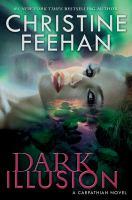 Cover image for Dark illusion : a Carpathian novel