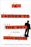 Cover image for A ladder to the sky : a novel