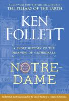 Cover image for Notre-Dame : a short history of the meaning of cathedrals