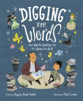 Cover image for Digging for words : Josae Alberto Gutiaerrez and the library he built