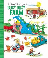 Cover image for Richard Scarry's busy busy farm