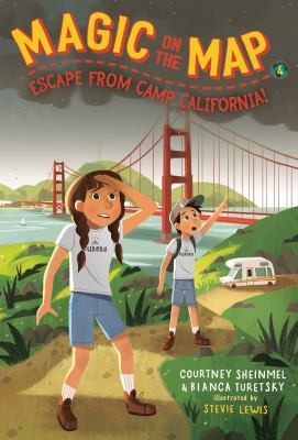 Cover image for Magic on the map. Escape from Camp California