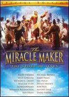 Cover image for The miracle maker the story of Jesus