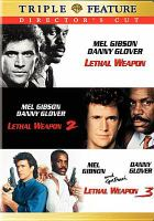 Cover image for Lethal weapon Lethal weapon 2 Lethal weapon 3