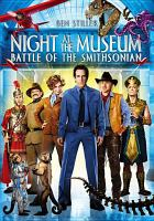 Cover image for Night at the museum. Battle of the Smithsonian