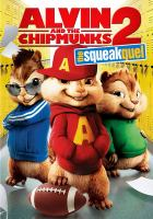 Cover image for Alvin and the Chipmunks the squeakquel