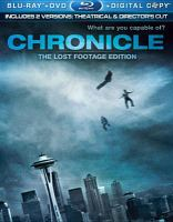 Cover image for Chronicle director's cut : the lost footage edition