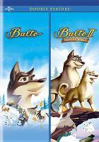 Cover image for Balto Balto : wolf quest