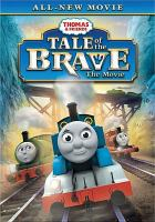 Cover image for Thomas & friends tale of the brave, the movie