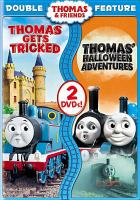 Cover image for Thomas & friends. Thomas gets tricked Thomas' Halloween adventures.