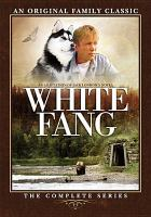 Cover image for White Fang the complete series