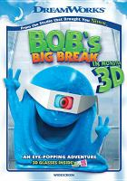 Cover image for B.O.B.'s big break