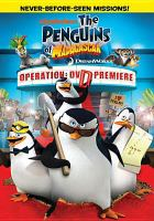 Cover image for The penguins of Madagascar operation DVD premiere
