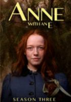 Cover image for Anne with an E. Season three