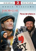 Cover image for Jakob the liar Moscow on the Hudson