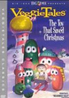 Cover image for VeggieTales the toy that saved Christmas