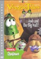 Cover image for VeggieTales. Josh and the big wall