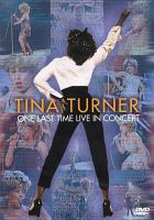 Cover image for Tina Turner. One last time live in concert