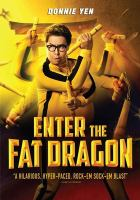 Cover image for Enter the fat dragon