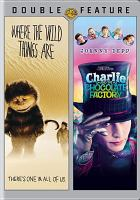Cover image for Where the wild things are Charlie and the chocolate factory.