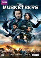 Cover image for The musketeers. The complete series 3