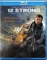 Cover image for 12 strong the declassified true story of the horse soldiers