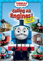 Cover image for Thomas & friends. Calling all engines!