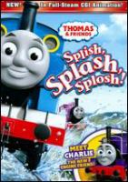Cover image for Thomas & friends Splish, splash, splosh!