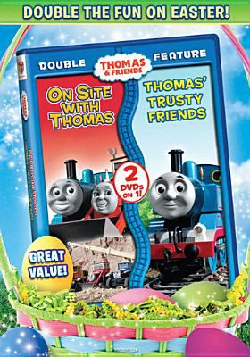 Cover image for Thomas & Friends Thomas' trusty friends / Thomas & Friends On site with Thomas