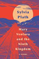 Cover image for Mary Ventura and the ninth kingdom : a story