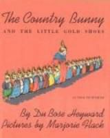 Cover image for The country bunny and the little gold shoes, as told to Jenifer