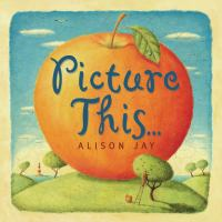Cover image for Picture this...