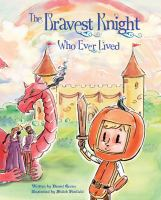 Cover image for The bravest knight who ever lived