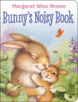 Cover image for Bunny's noisy book