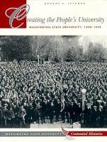 Cover image for Creating the people's university : Washington State University, 1890-1990
