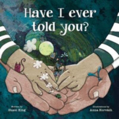 Cover image for Have I ever told you?