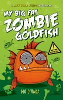 Cover image for My big fat zombie goldfish