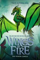 Cover image for Wings of fire. The poison jungle