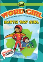 Cover image for WordGirl. Earth Day girl