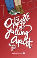 Cover image for The opposite of falling apart